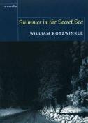 Swimmer in the Secret Sea