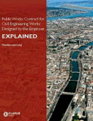 Public Works Contract for Civil Engineering Works Designed by the Employer Explained