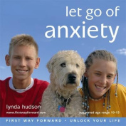Let Go of Anxiety [Audio]