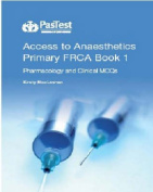 Access to Anaesthetics: Primary FRCA
