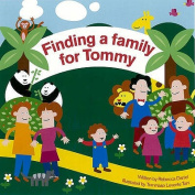 Finding a Family for Tommy