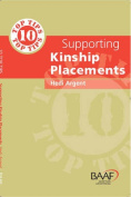Ten Top Tips for Supporting Kinship Placements