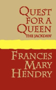 Quest for a Queen: the Jackdaw