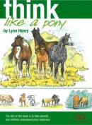 Think Like a Pony