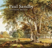 Paul Sandby: Picturing Britain