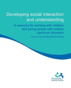 Developing Social Interaction and Understanding