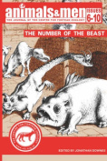 Animals & Men - Issues 6 - 10 - the Number of the Beast