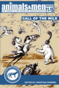 Animals & Men - Issues 11 - 15 - the Call of the Wild