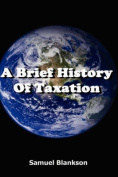 A Brief History of Taxation