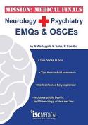 Mission: Medical Finals - Neurology + Psychiatry EMQs and OSCEs