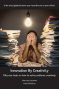 Innovation by Creativity