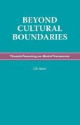 Beyond Cultural Boundaries - Towards Reasoning Our Mental Frameworks