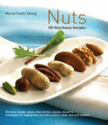 Nuts: 100 Nutritional Recipes