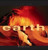 Earth: A Visual Guide