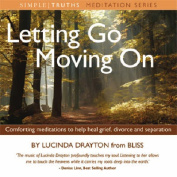 Letting Go, Moving on [Audio]