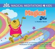 Magical Me [Audio]