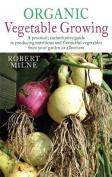 Organic Vegetable Growing