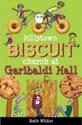 Hillytown Biscuit Church at Garibaldi Hall