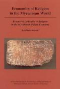 Economics of Religion in the Mycenaean World