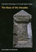 The Naos of the Decades