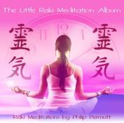 The Little Reiki Meditation Album