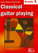 Grade 1 LCM Exams Classical Guitar Playing
