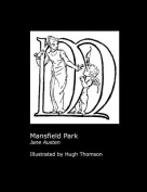 Jane Austen's Mansfield Park. Illustrated by Hugh Thomson.