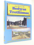 Look Back at Old Bedwas and Trethomas
