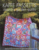 Kaffe Fassett's Country Garden Quilts