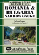 Romania and Bulgaria Narrow Gauge
