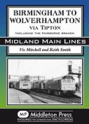 Birmingham to Wolverhampton Via Tipton