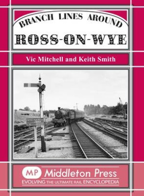 Branch Lines Around Ross-on-Wye (Branch Lines)