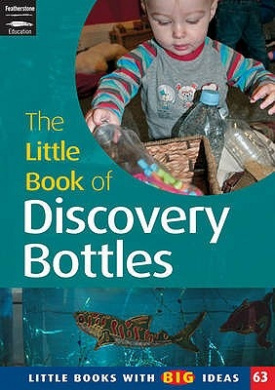 The Little Book of Discovery Bottles: Little Books with Big Ideas (Little Books)