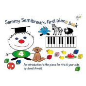 Sammy Semibreve's First Piano Book