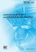 Understanding Research and Evidence-based Practice