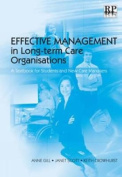 Effective Management in Long-term Care Organisations