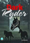 Dark Ryder
