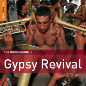 The Rough Guide to Gypsy Revival [Audio]