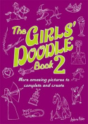 The Girls' Doodle Book 2
