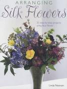Arranging Silk Flowers