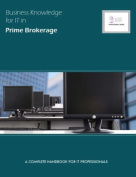 Business Knowledge for IT in Prime Brokerage