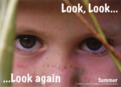 Look, Look... Look Again Summer
