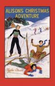Alison's Christmas Adventure