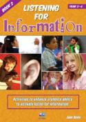 Listening for Information