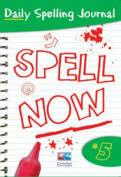 Spell Now: Bk. 5