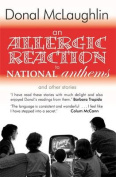 An Allergic Reaction to National Anthems