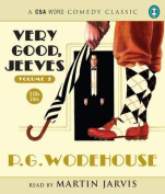 Very Good, Jeeves: Vol 2 [Audio]