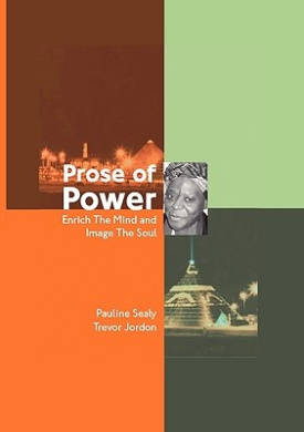 Prose of Power: Enrich the Mind and Image the Soul