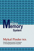 The Matrix Memory System