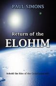 Return of the Elohim